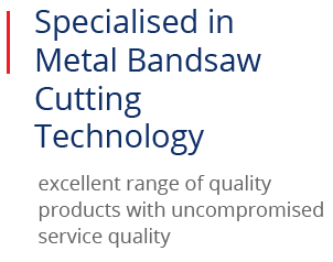 Specialised in meta bandsaw cutting technology